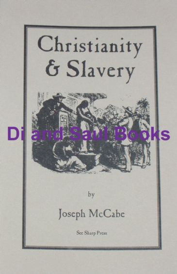 Christianity and Slavery, by Joseph McCabe